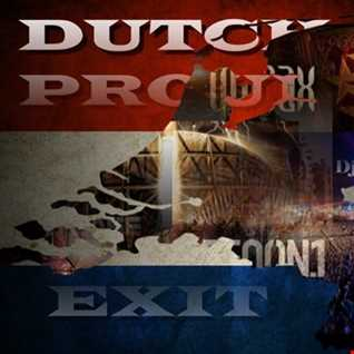 Dutch Proud Exit