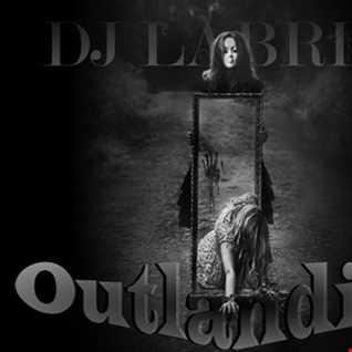 Dj Labrijn - Outlandish