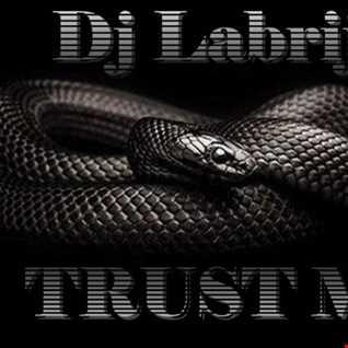 Dj Labrijn - Trust me