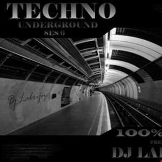 Dj Labrijn - Techno Underground ses 6