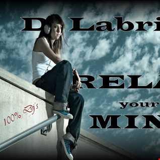 Dj Labrijn - Relax your Mind