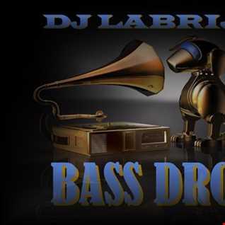 Dj Labrijn - Bass Drop
