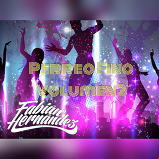 Dj Fabian Hernandez - Perreo Fino Volumen 2