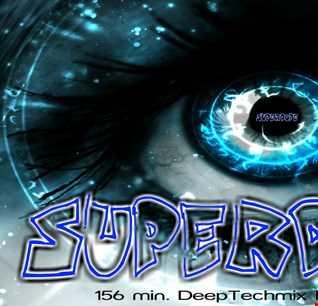 SUPERDOPE   156 min DEEP TECH House mix by Khener ( 06 12 2016)