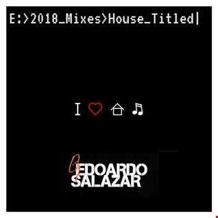 Edoardo Salazar I ♥ House ♫