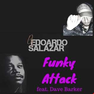Funky Attack (feat Dave Barker) Original Mix