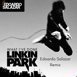 Linkin Park - What I've Done (Edoardo Salazar Rework)