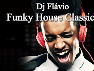 Funky House Classics by Dj Flávio