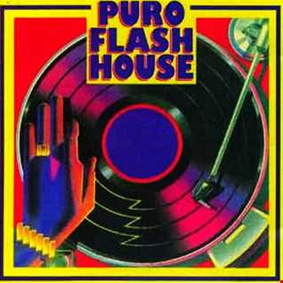 PURE FLASH HOUSE YEARS 90
