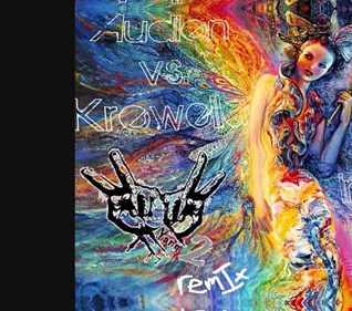 Audien vs. Krewella   Iris Alive (DJ Yang² Re Constructive Edit)