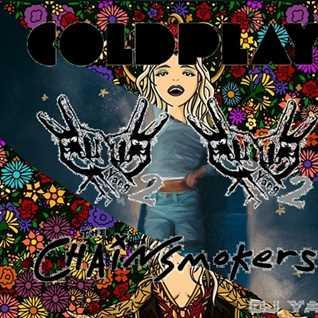 Coldplay vs Chainsmokers - Hymm Something Like Weekend (DJ Yang² Mash)