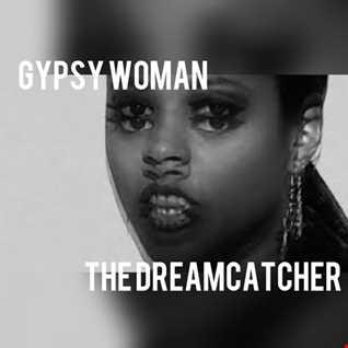 Gypsy Woman (She's Just Like U And Me)