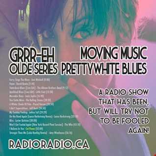 Moving Music _ Olde Series _ PrettyWhiteBlues