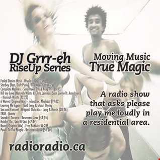 Moving Music RiseUpSeries TrueMagic