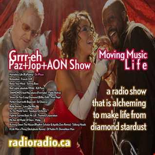 Grrr-eh's  Moving Music  Paz+Jop+AON  LIFE