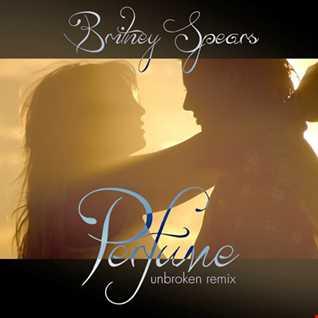 Perfume (Unbroken Remix) ft. Sia