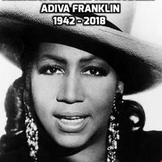 Aretha Franklin (Adiva Franklin Tribute Mix 2.0)