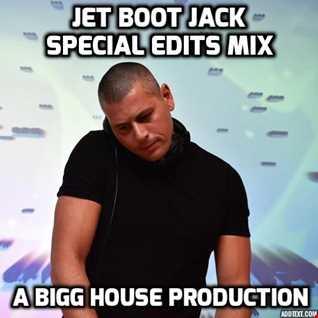 Jet Boot Jack Special Edits Mix 2
