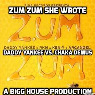 Zum Zum She Wrote (Daddy Yankee Vs. Chaka Demus)