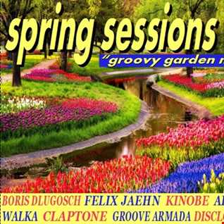 Spring Sessions 16   The Groovy Garden Mix