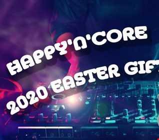 JOY @ HAPPY'N'CORE 13-04-2020 EASTER GIFT