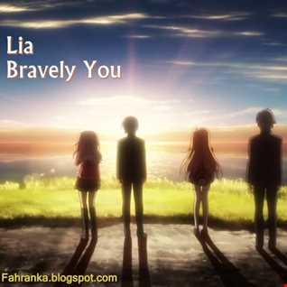 Lia - Bravely You (REMIX)