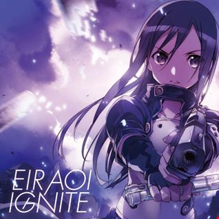 Eir Aoi - Ignite (REMIX)