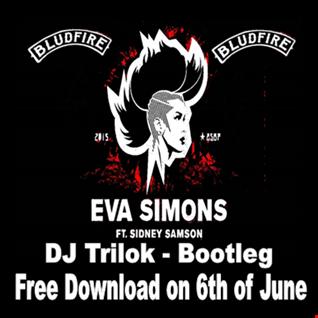 DJ Trilok & Eva Simons  - Bludfire