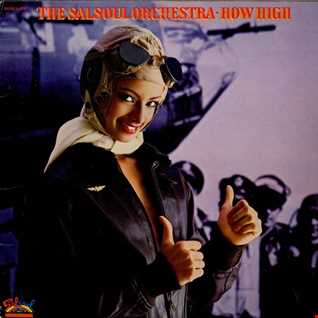 Salsoul Orchestra ~ How High (1978)