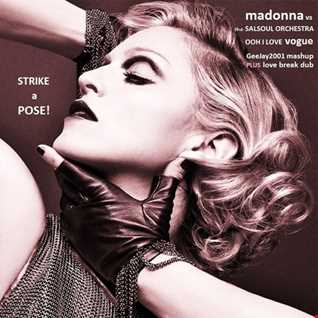 Madonna vs Salsoul Orchestra - Ooh I Love Vogue (GeeJay2001 mashup plus love break dub)