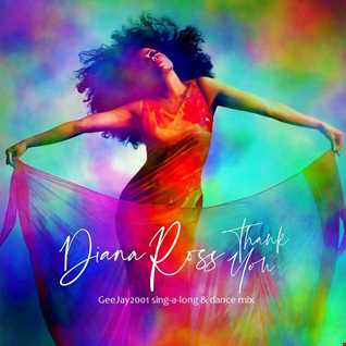 Diana Ross - Thank You - GeeJay2001 sing-a-long & dance mix