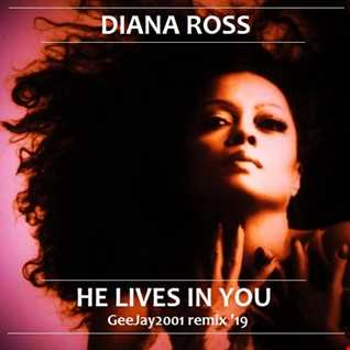Diana Ross - He Lives In You - GeeJay2001 remix '19