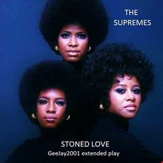 The Supremes - Stoned Love (GeeJay2001 extended play)