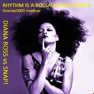 Diana Ross vs Snap! - Rhythm Is A Rossalicious Dancer (GeeJay2001 mashup)