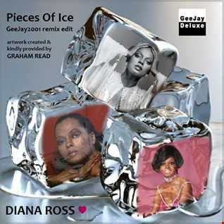 Diana Ross - Pieces Of Ice (GeeJay2001 remix edit)