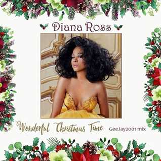 Diana Ross - Wonderful Christmas Time - GeeJay2001 mix