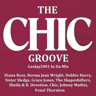 The CHIC Groove - GeeJay2001 In Da Mix