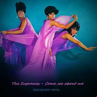 The Supremes - Come see about me - GeeJay2001 remix