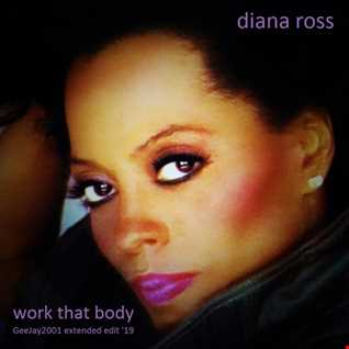 Diana Ross - Work That Body - GeeJay2001 extended edit '19