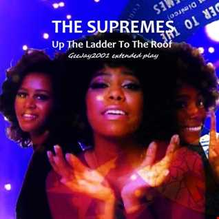The Supremes - Up The Ladder To The Roof (GeeJay2001 extended play)
