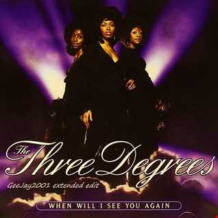 The Three Degrees - When Will I See You Again (GeeJay2001 extended edit)