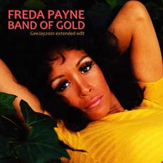 Freda Payne - Band Of Gold (GeeJay2001 extended edit)