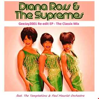 Diana Ross & The Supremes - GeeJay2001 Re edit EP - The Classix Mix