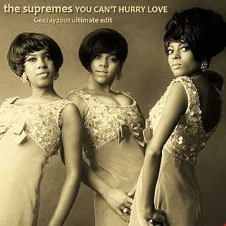 The Supremes - You Can't Hurry Love - GeeJay2001 ultimate edit