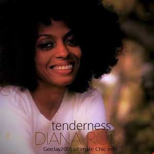 Diana Ross - Tenderness - GeeJay2001 ultimate Chic edit
