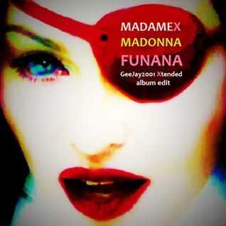 Madonna - Funana - GeeJay2001 Xtended album edit