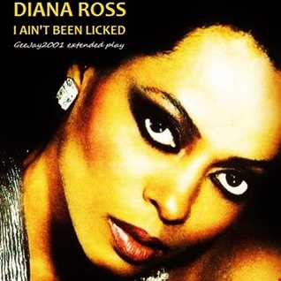 Diana Ross - I Ain't Been Licked (GeeJay2001 extended play)