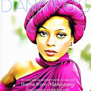 Diana Ross - Theme from Mahogany (GeeJay2001 extended edit)