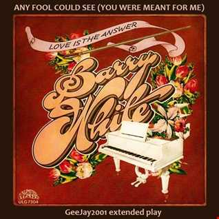 Barry White - Any Fool Could See (GeeJay2001 extended play)