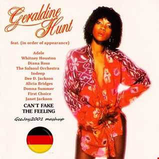 Geraldine Hunt feat. Adele, Whitney Houston, Diana Ross, The Salsoul Orchestra, Indeep, Dee D. Jackson, Alicia Bridges, Donna Summer, First Choice & Janet Jackson - Can't Fake The Feeling (GeeJay2001 mashup)